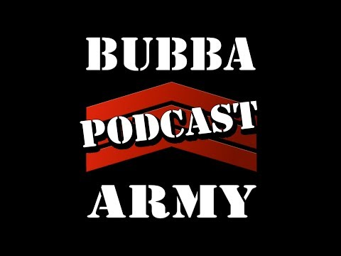 The Bubba Army daily PODCAST 053